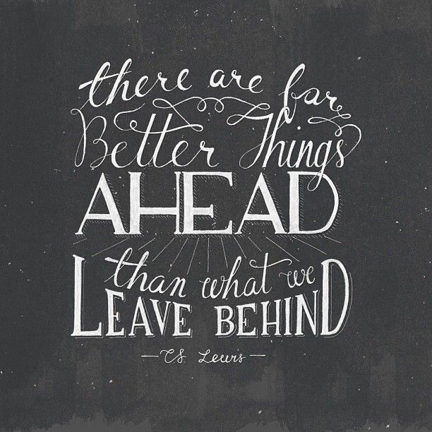 better things ahead - CS Lewis