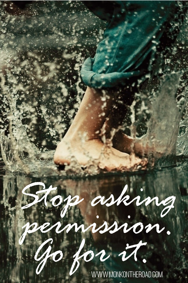 stop asking permission 2-002